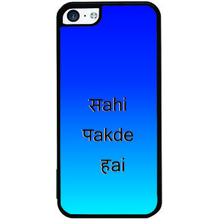 ifasho sahi pakde hain hindi quotes Back Case Cover for Apple iPhone 5C