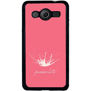 ifasho Passinate Quote Back Case Cover for Samsung Galaxy Core 2 G355H