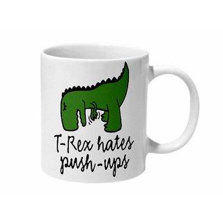 Mooch Wale T-Rex Hates Push Ups Ceramic Mug