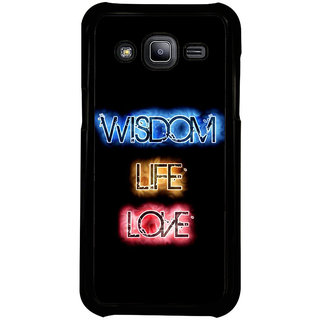 ifasho Wisdom life love designed quote Back Case Cover for Samsung Galaxy J2