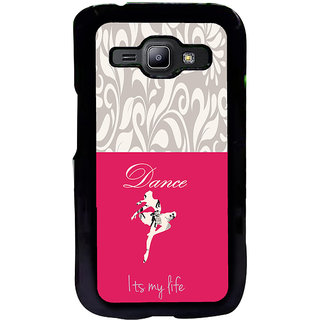 ifasho Dance its my life Back Case Cover for Samsung Galaxy J1