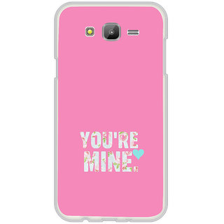 ifasho Love Quotes you are mine Back Case Cover for Samsung Galaxy J7