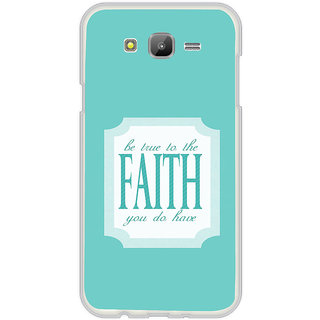 ifasho Faith  Quote Back Case Cover for Samsung Galaxy J5