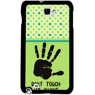ifasho Modern Art Design  dont touch my phone with palm Back Case Cover for Samsung Galaxy Note 2