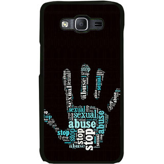 ifasho Modern Art Design  words in palm stop abuse Back Case Cover for Samsung Galaxy On 5 Pro