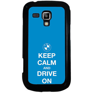 ifasho Nice Quote On Keep Calm Back Case Cover for Samsung Galaxy S Duos S7562