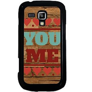 ifasho Quote On Love you and me Back Case Cover for Samsung Galaxy S Duos S7562