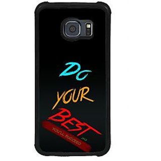 ifasho Do your best Back Case Cover for Samsung Galaxy S6