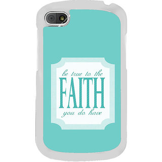 ifasho Faith  Quote Back Case Cover for BLACKBERRY Q10