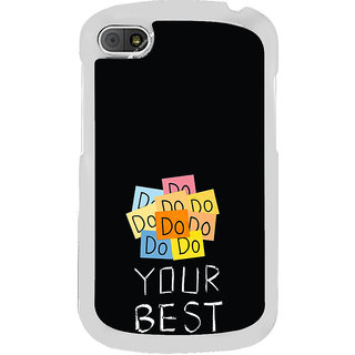 ifasho Do your best Back Case Cover for BLACKBERRY Q10