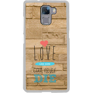 ifasho Love Can Not Die Back Case Cover for Honor 7