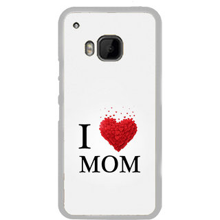 ifasho Love Quotes I love mom Back Case Cover for HTC One M9