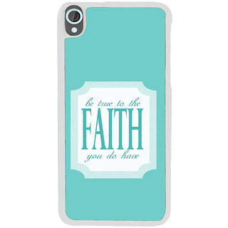 ifasho Faith  Quote Back Case Cover for HTC Desire 820