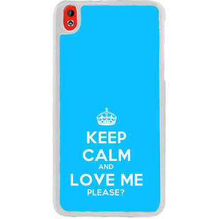 ifasho Nice Quote On Keep Calm Back Case Cover for HTC Desire 816