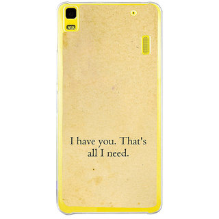 ifasho I have you thats all I need Back Case Cover for Lenovo K3 Note