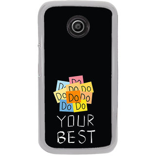 ifasho Do your best Back Case Cover for Moto E