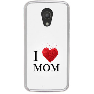 ifasho Love Quotes I love mom Back Case Cover for Moto G2