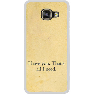 ifasho I have you thats all I need Back Case Cover for Samsung Galaxy A7 (2016)