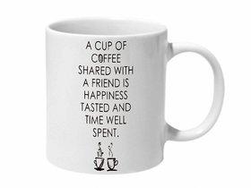 Mooch Wale Coffee Shared With Friends Ceramic Mug