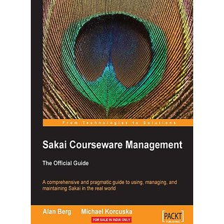 Sakai Courseware Management The Official Guide