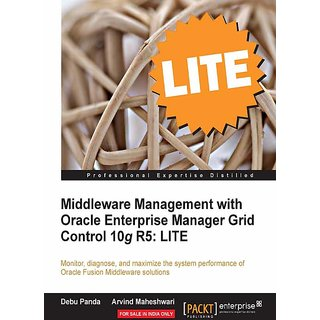 Middleware Management with Oracle Enterprise Manager Grid Control 10g R5 LITE