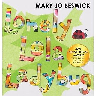 Lonely Lola Ladybug