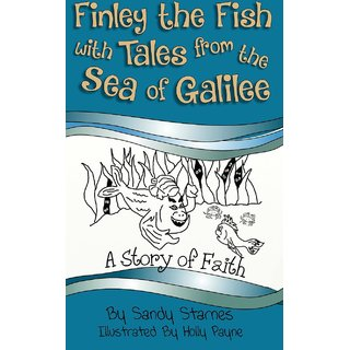 Finley The Fish With Tales From The Sea Of Galilee