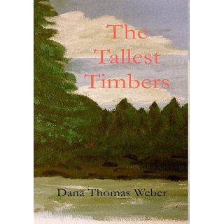 The Tallest Timbers