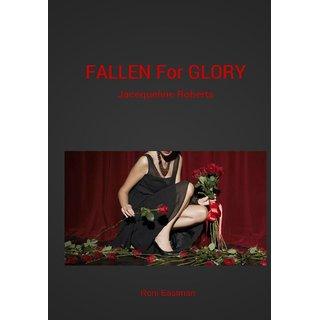 Fallen For Glory