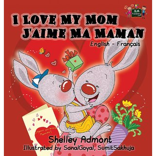 I Love My Mom - J'Aime Ma Maman
