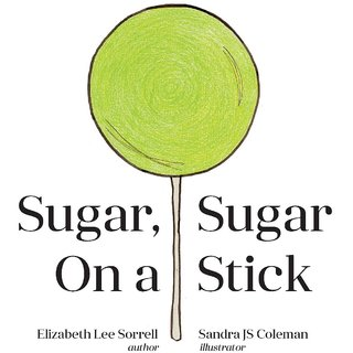 Sugar, Sugar On A Stick