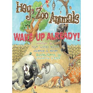 Hey Zoo Animals, Wake Up Already