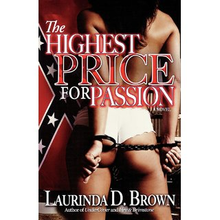 The Highest Price for Passion