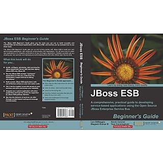 JBoss ESB Beginners Guide