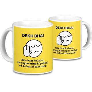 Dekh Bhai Being Engineer Mug