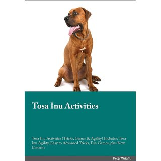 Tosa Inu Activities Tosa Inu Activities (Tricks, Games  Agility) Includes