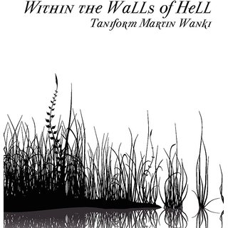 Within the Walls of Hell