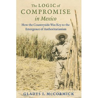 The Logic of Compromise in Mexico