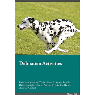 Dalmatian Activities Dalmatian Activities (Tricks, Games  Agility) Includes