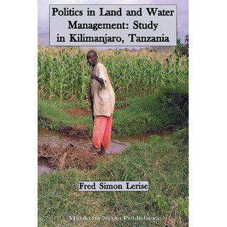 Politics in Land and Water Management