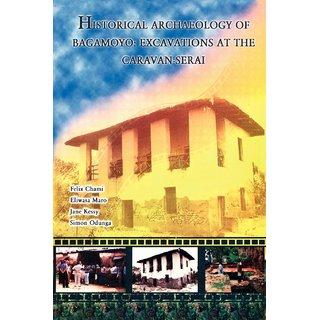 Historical Archaeology of Bagamoyo