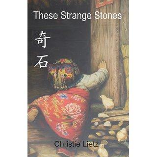 These Strange Stones