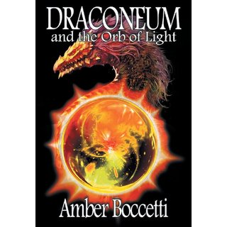 Draconeum, and The Orb of Light