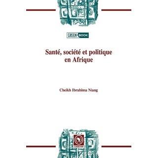 Sant, socit et politiqueen Afrique