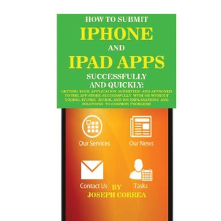 How to Submit iPhone and iPad Apps Successfully and Quickly