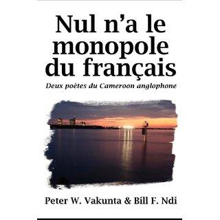 Nul n'a le monopole du franais. Deux potes du Cameroon anglophone