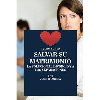 Formas de Salvar su Matrimonio