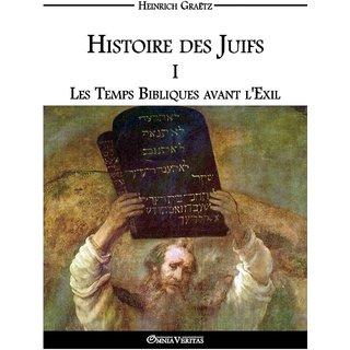 Histoire des Juifs I