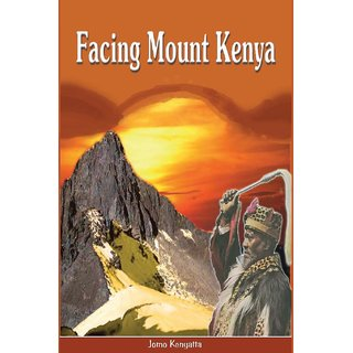 Facing Mount Kenya. The Traditional Life of the Gikuyu