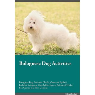 Bolognese Dog Activities Bolognese Dog Activities (Tricks, Games  Agility) Includes